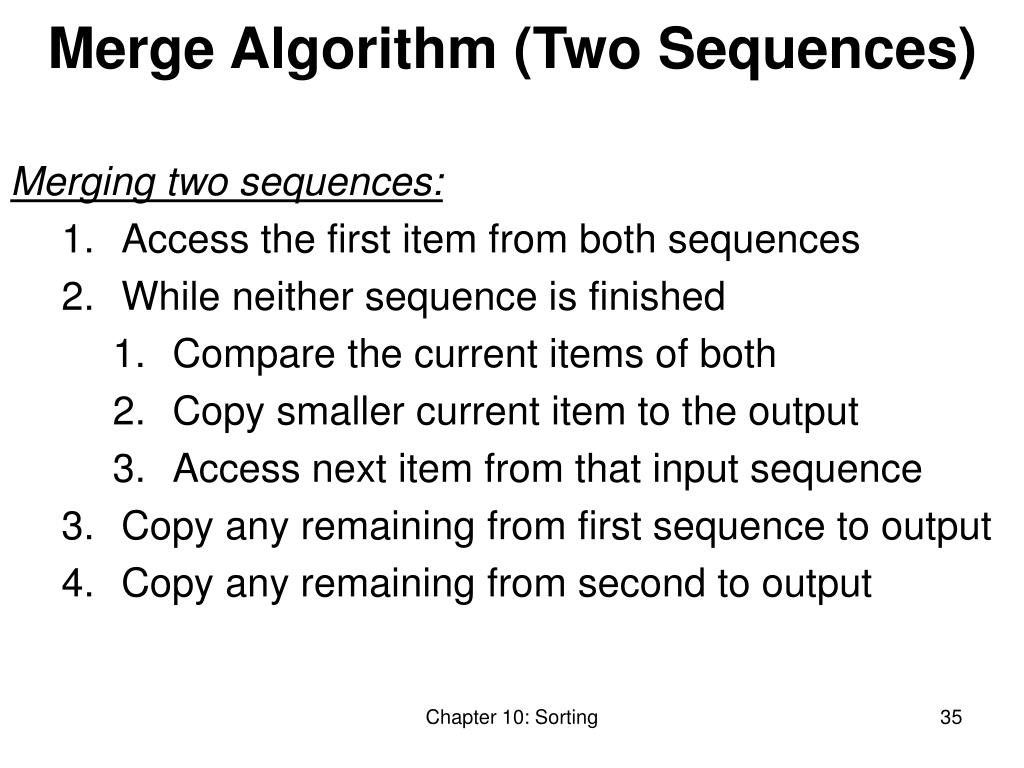 Merge Algorithm (Two Sequences)