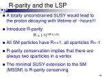 r parity and the lsp