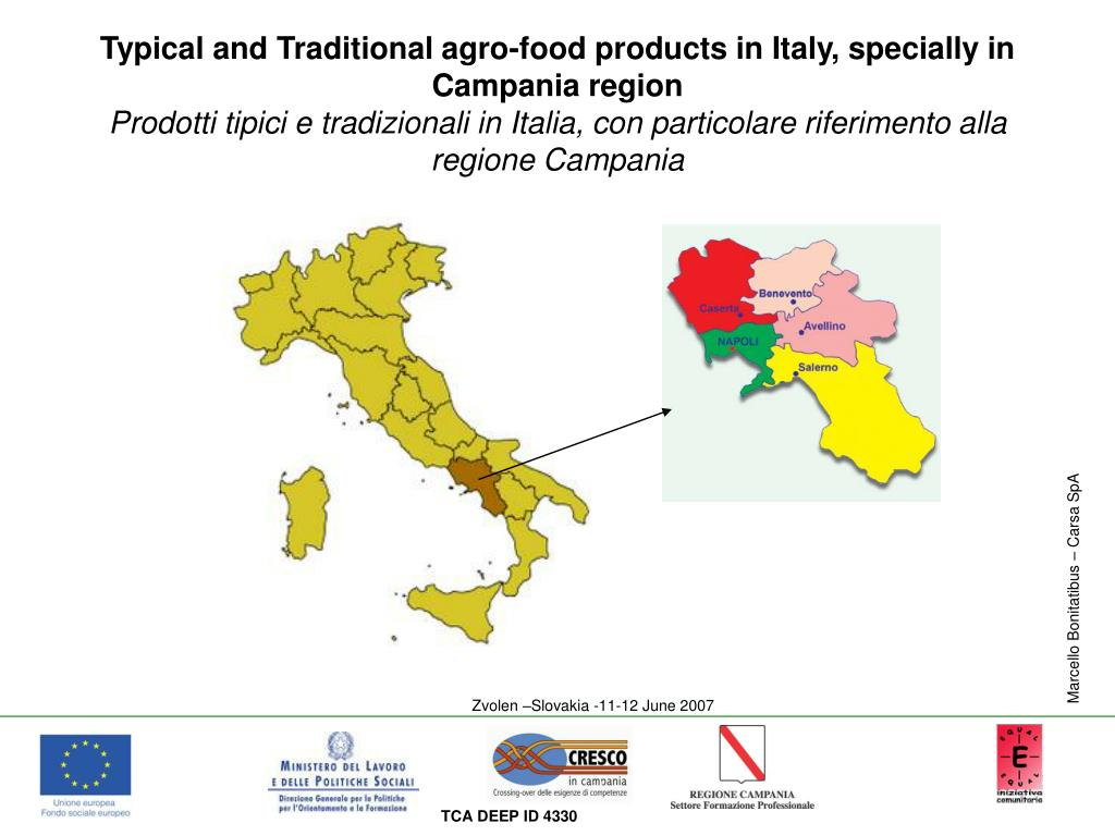 Typical and Traditional agro-food products in Italy, specially in Campania region