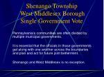 shenango township west middlesex borough single government vote2