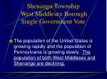 shenango township west middlesex borough single government vote5