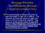 shenango township west middlesex borough single government vote7