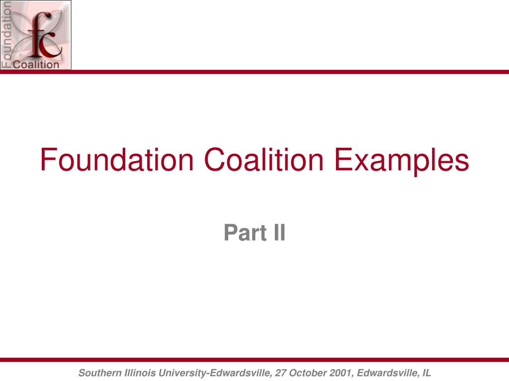 Foundation Coalition Examples