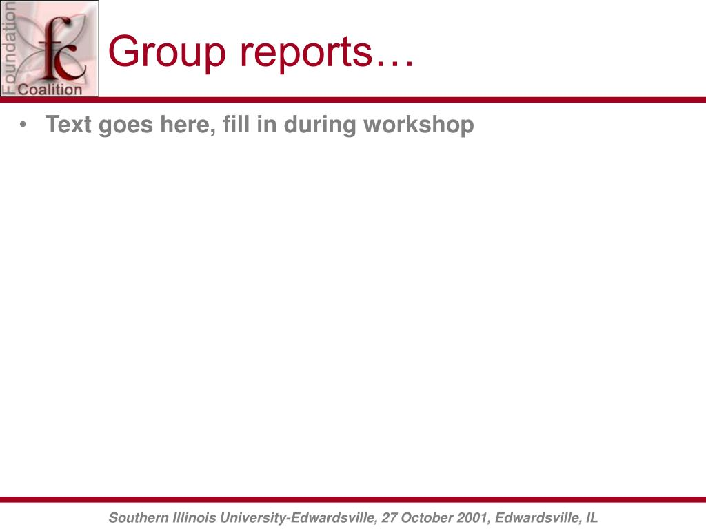 Group reports…