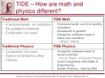 tide how are math and physics different