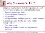 why inclusive in ilc