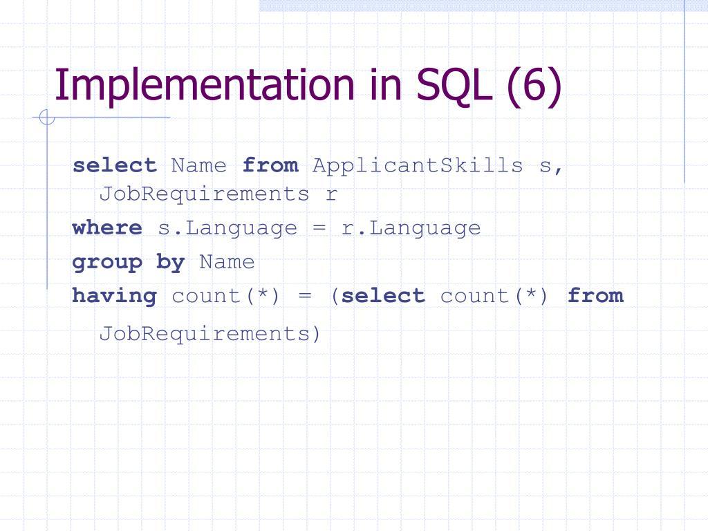 Implementation in SQL (6)