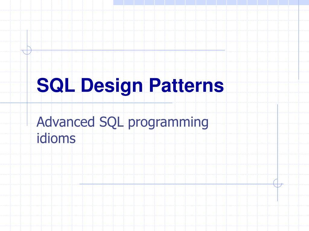 SQL Design Patterns