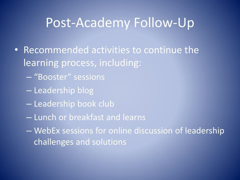 Post-Academy Follow-Up