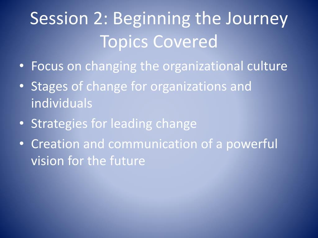 Session 2: Beginning the Journey