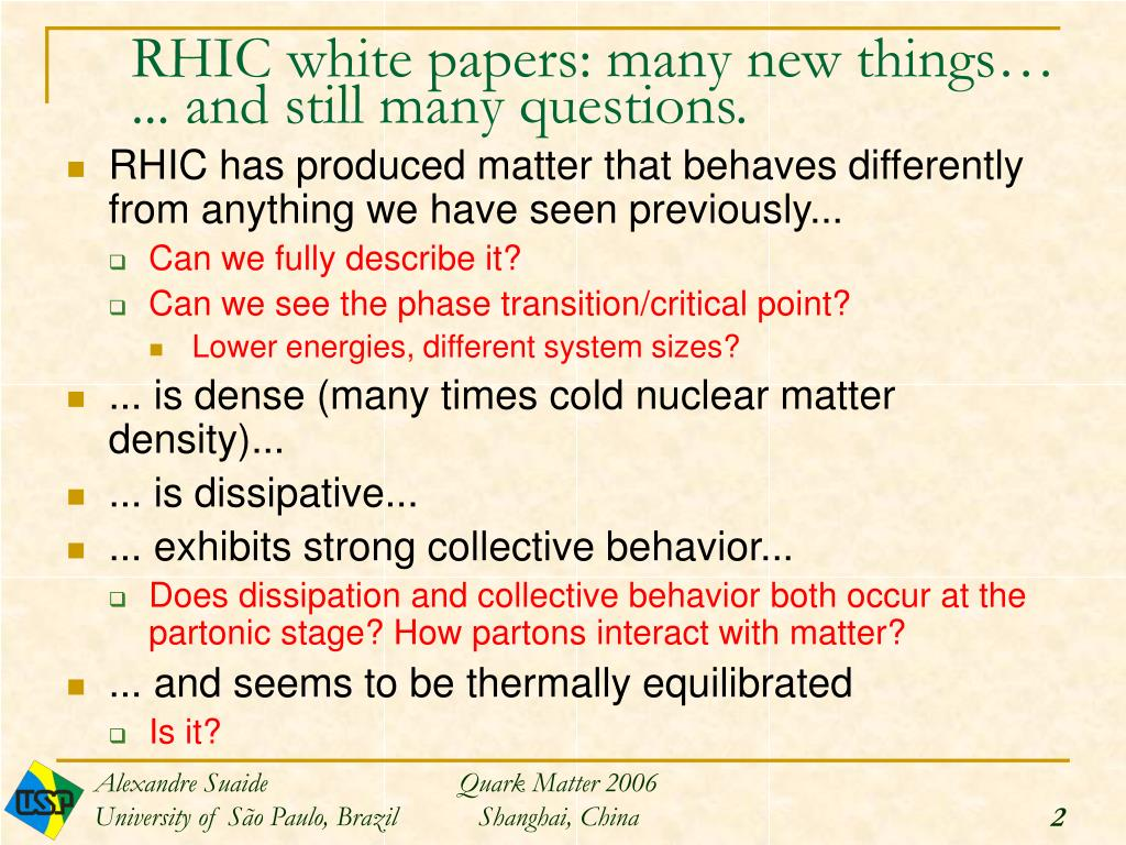 RHIC white papers: many new things…