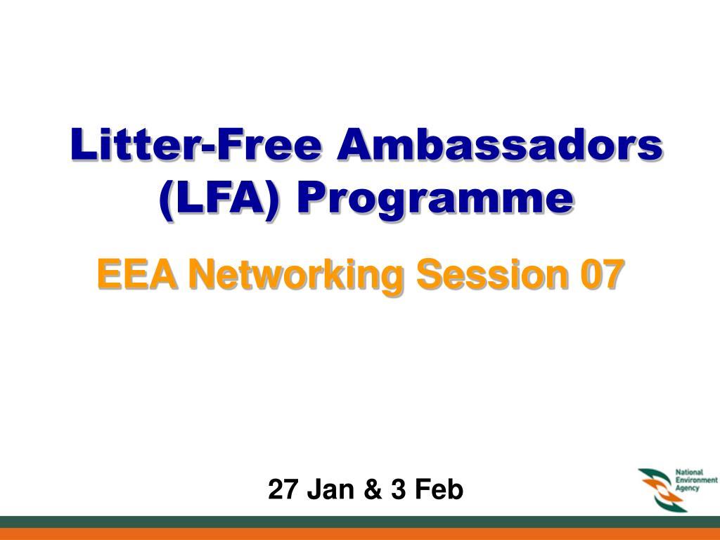 Litter-Free Ambassadors (LFA) Programme