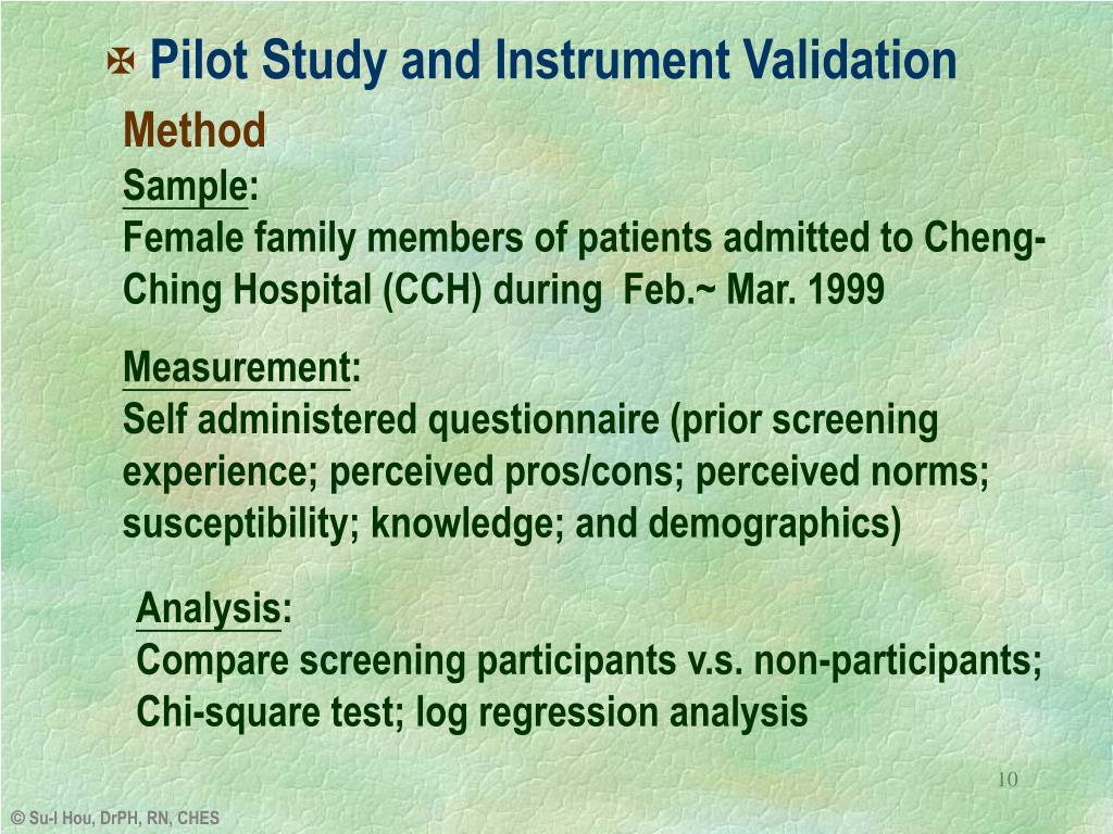 Pilot Study and Instrument Validation