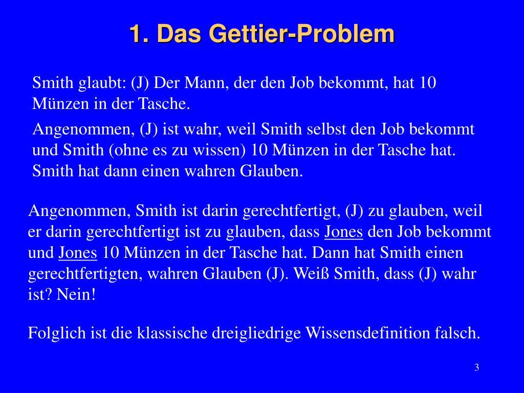 1. Das Gettier-Problem