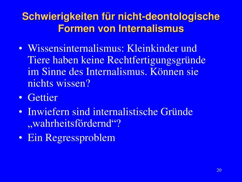 Schwierigkeiten für nicht-deontologische Formen von Internalismus