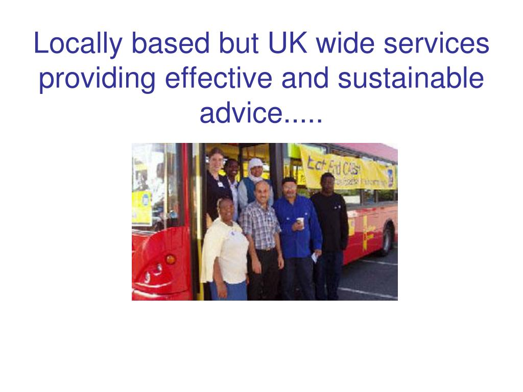 Locally based but UK wide services providing effective and sustainable advice.....