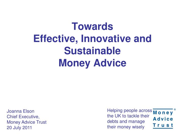 Towards effective innovative and sustainable money advice
