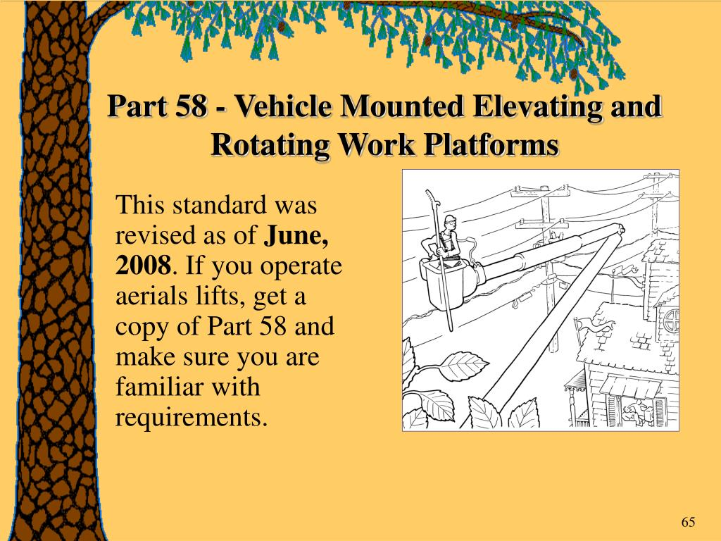 Part 58 - Vehicle Mounted Elevating and Rotating Work Platforms