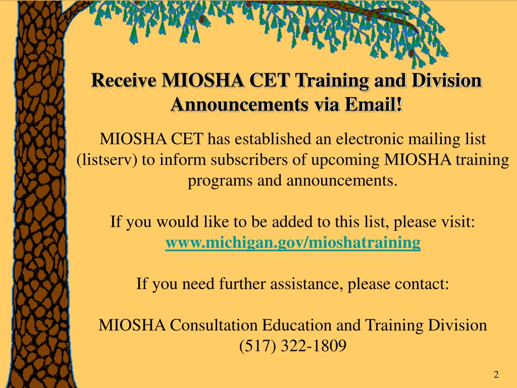 Receive MIOSHA CET Training and Division Announcements via Email!
