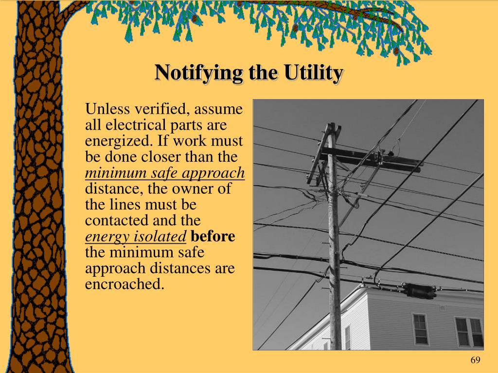 Notifying the Utility