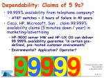 dependability claims of 5 9s
