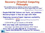 recovery oriented computing philosophy