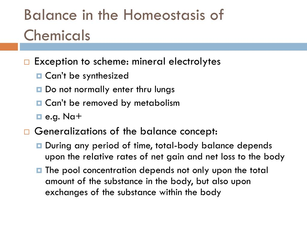 Balance in the Homeostasis of Chemicals