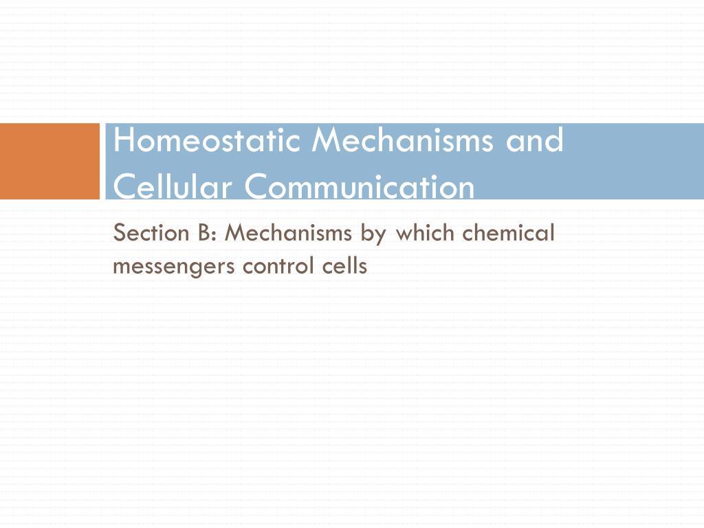 Homeostatic Mechanisms and Cellular Communication