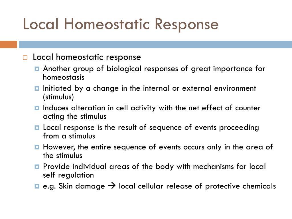 Local Homeostatic Response