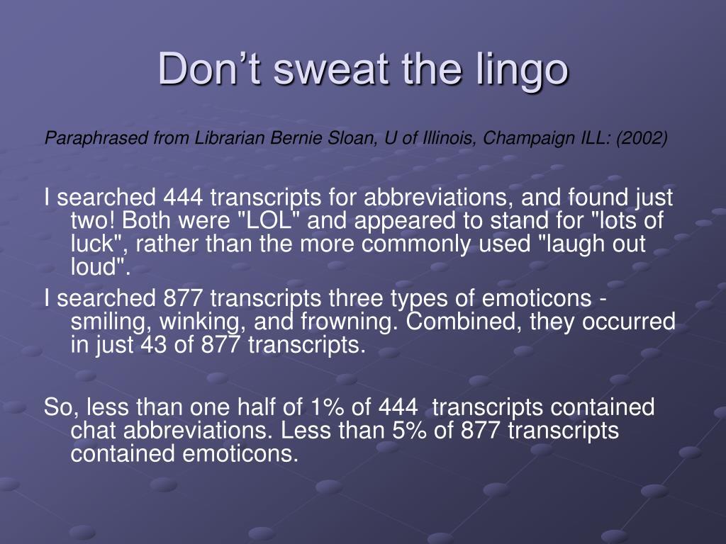 Don't sweat the lingo