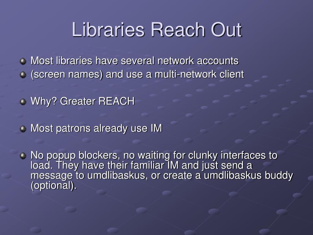 Libraries Reach Out