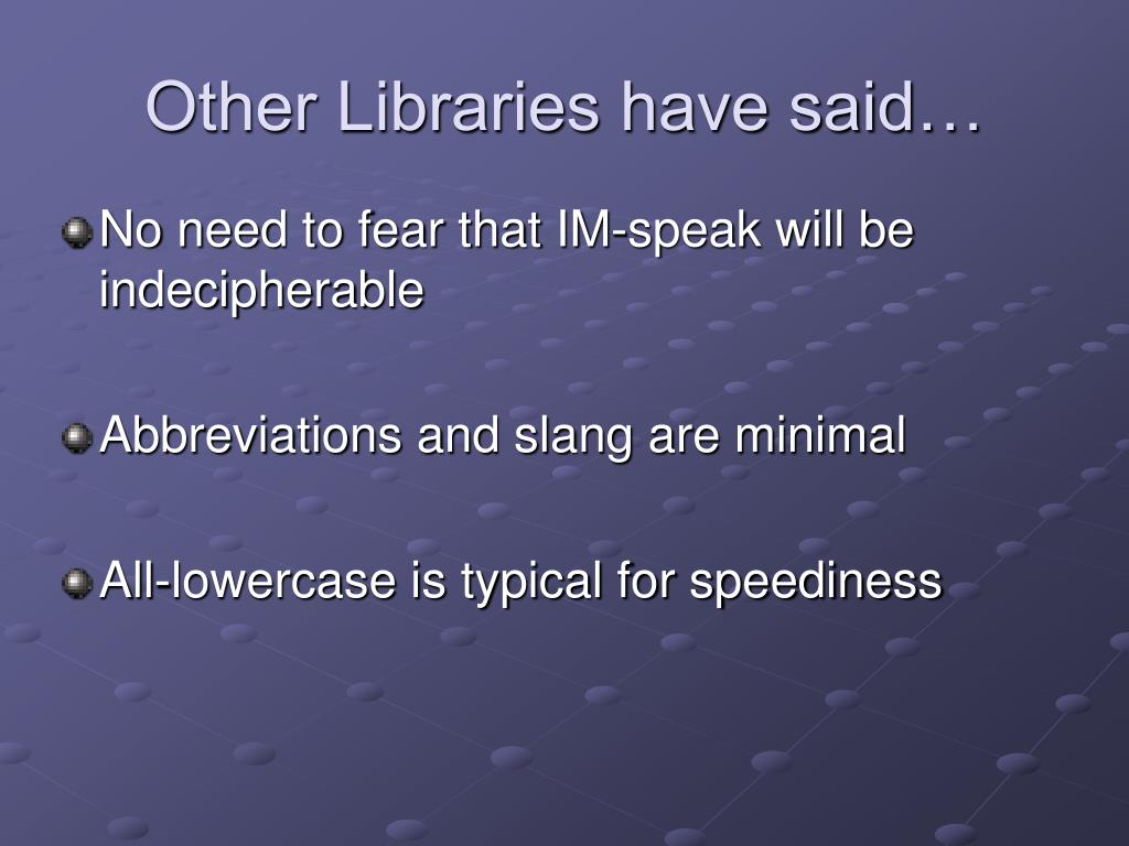 Other Libraries have said…