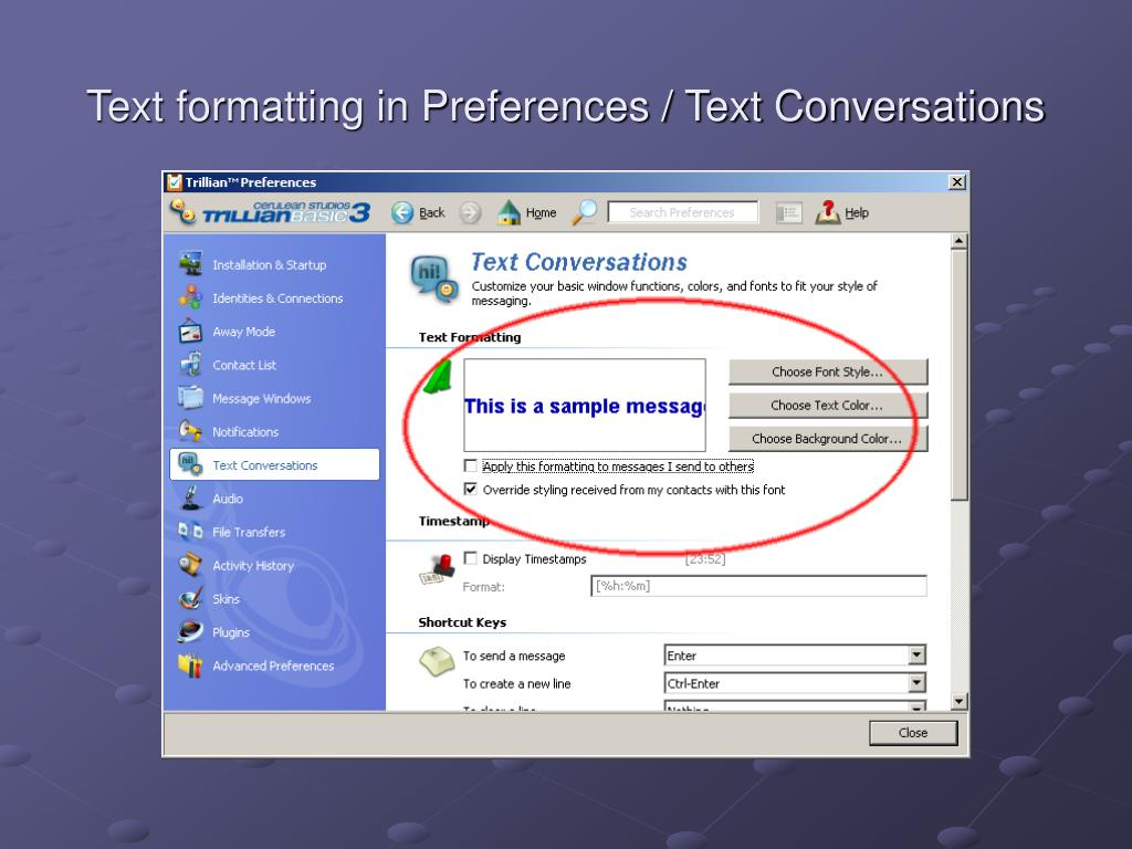 Text formatting in Preferences / Text Conversations