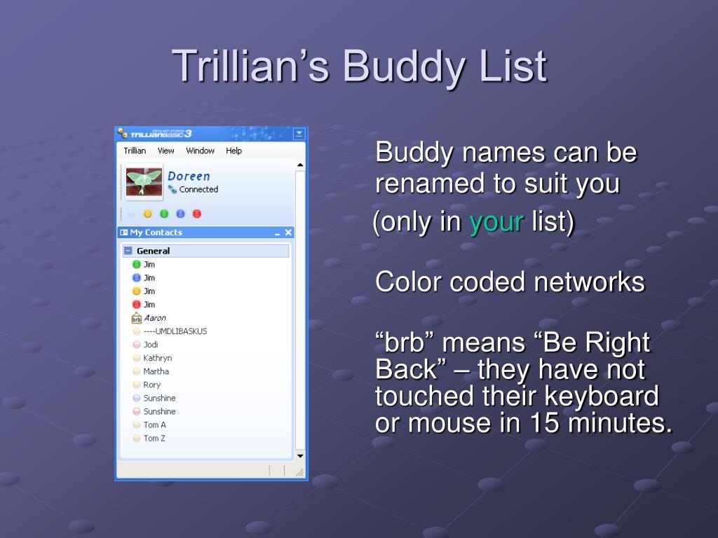 Trillian's Buddy List