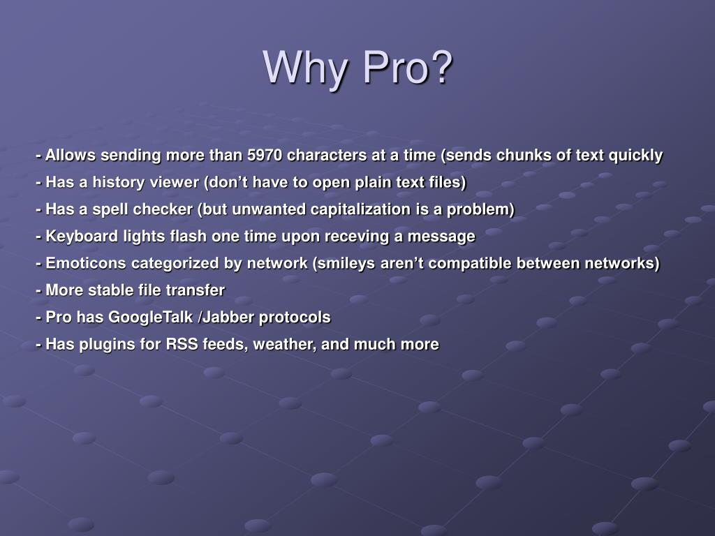 Why Pro?