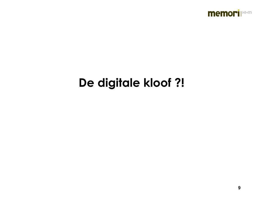 De digitale kloof ?!