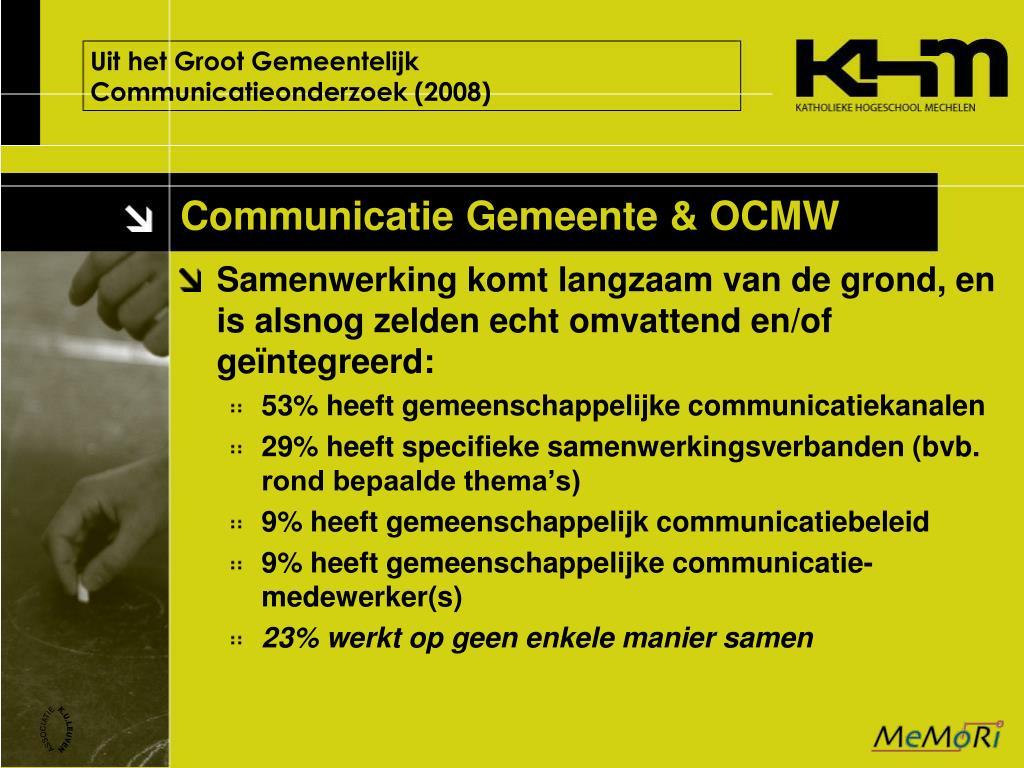 Uit het Groot Gemeentelijk Communicatieonderzoek (2008)