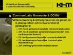 uit het groot gemeentelijk communicatieonderzoek 2008