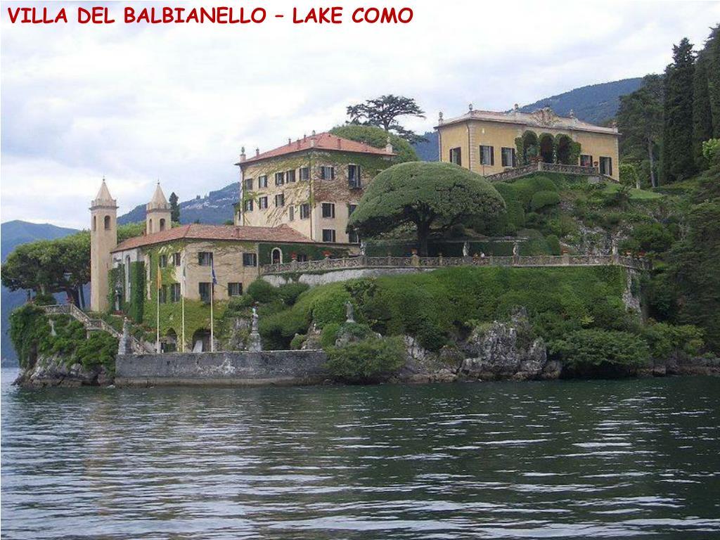 VILLA DEL BALBIANELLO – LAKE COMO