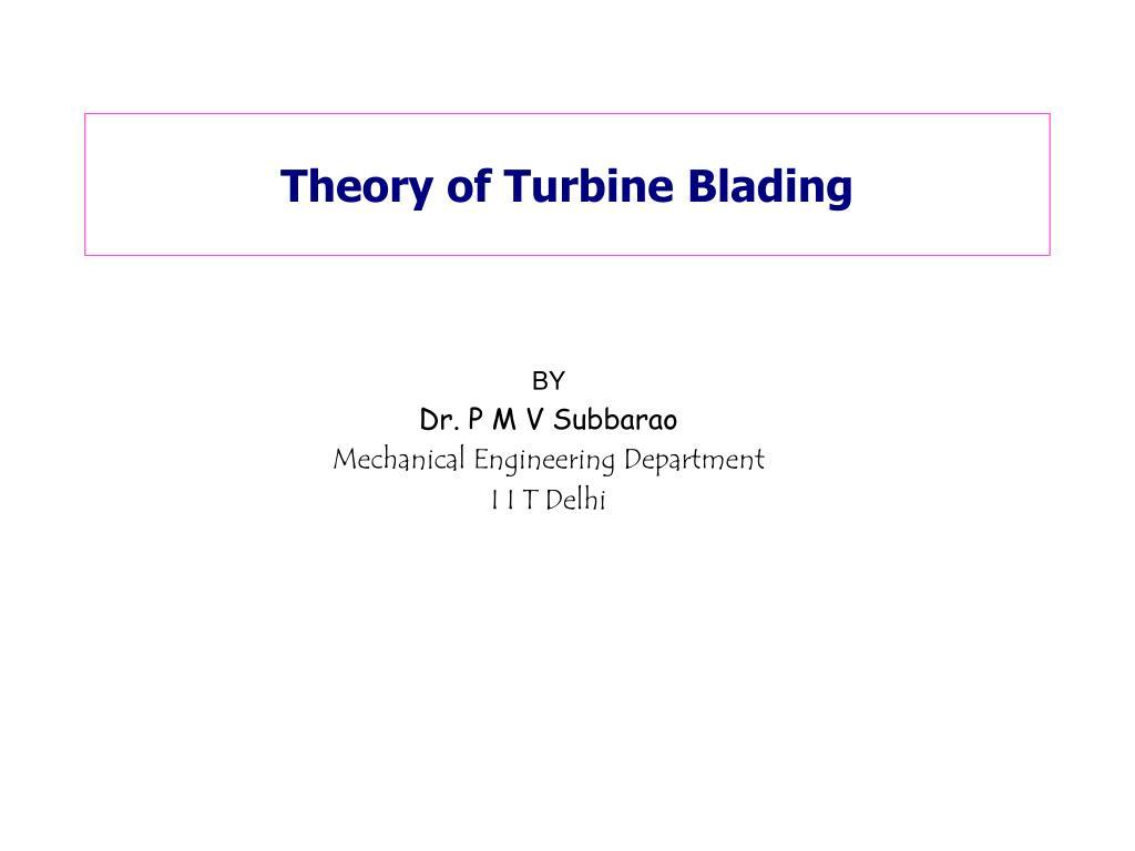 Theory of Turbine Blading