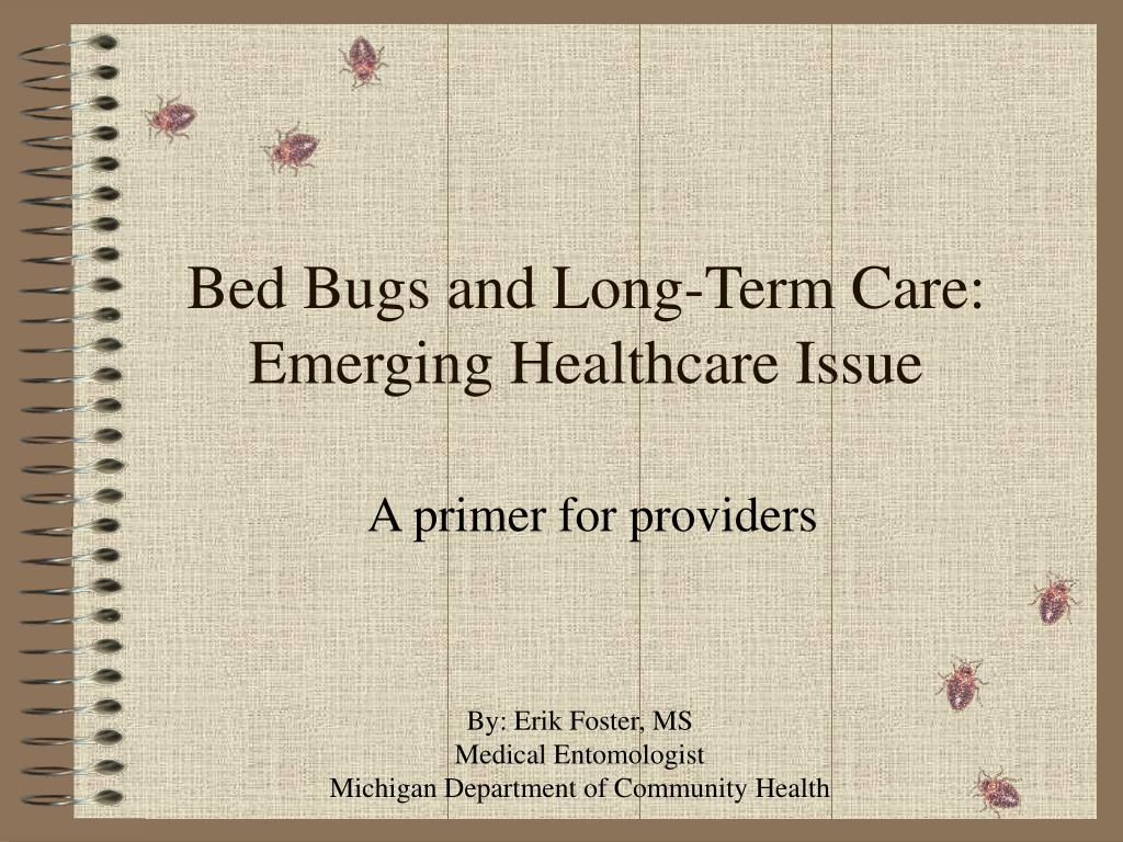 Bed Bugs and Long-Term Care:
