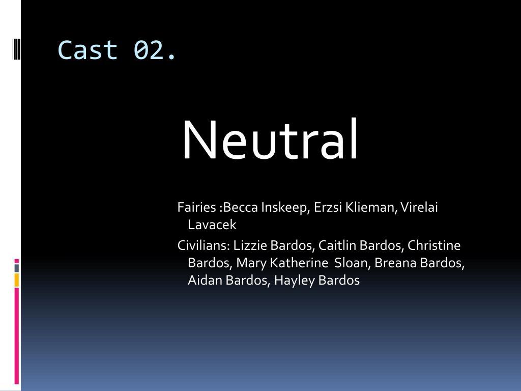 Cast 02.