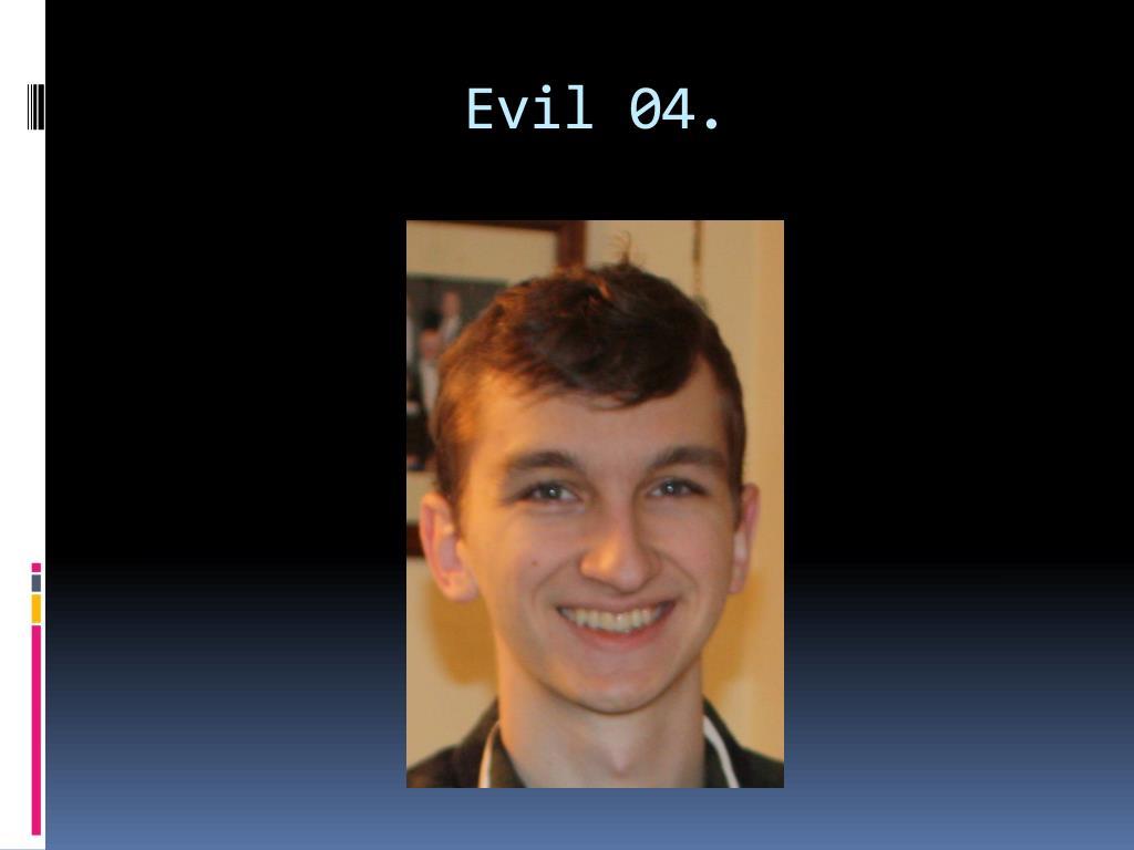 Evil 04.