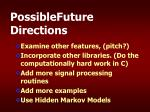 possiblefuture directions