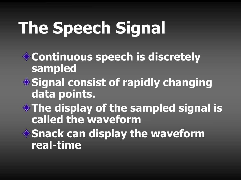 The Speech Signal
