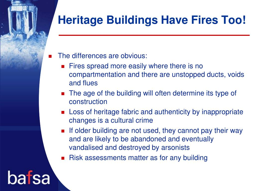 Heritage Buildings Have Fires Too!