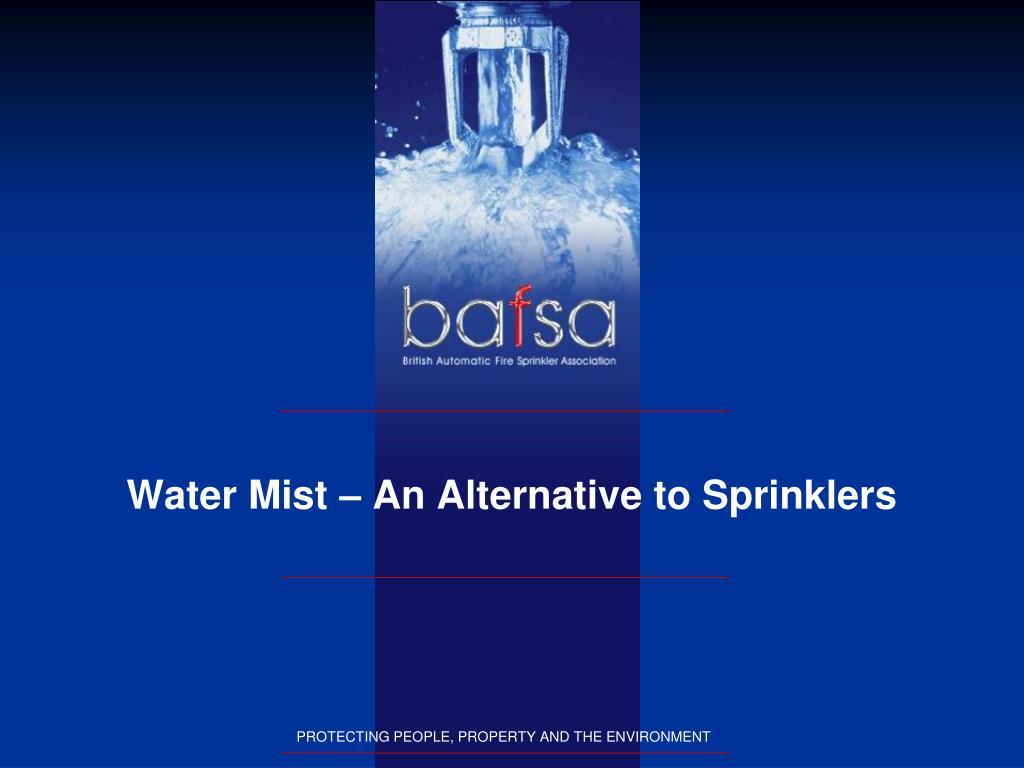Water Mist – An Alternative to Sprinklers