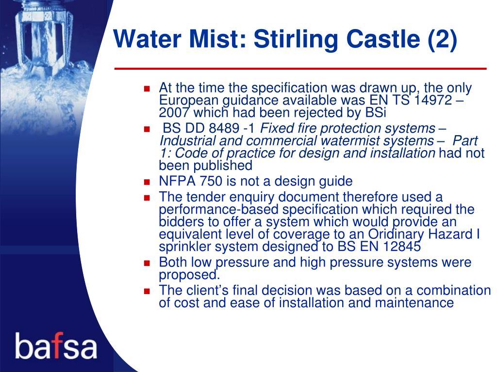 Water Mist: Stirling Castle (2)