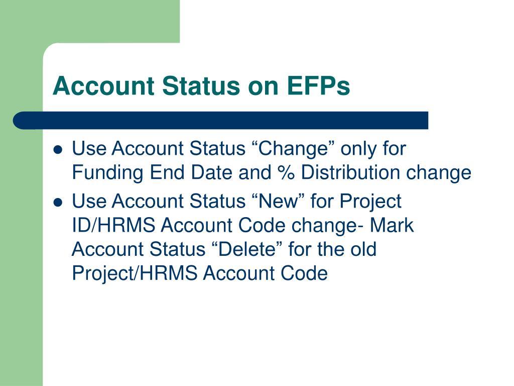 Account Status on EFPs