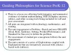 guiding philosophies for science prek 124